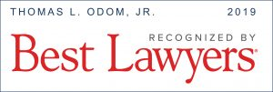 2019 Best Lawyers Award - Thomas L. Odom, Jr.